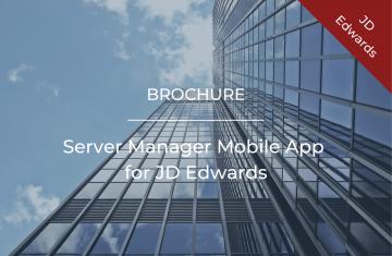 Server Manager Mobile App for JD Edwards