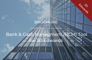 Bank & Cash Managment (BCM) Tool for JD Edwards