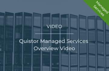 Quistor Managed Services Overview Video