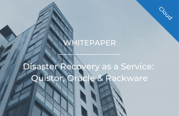 Disaster Recovery as a Service: Quistor, Oracle & Rackware