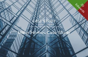 Miller Homes Case Study