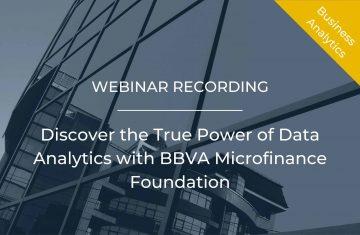 Discover the True Power of Data Analytics with BBVA Microfinance Foundation